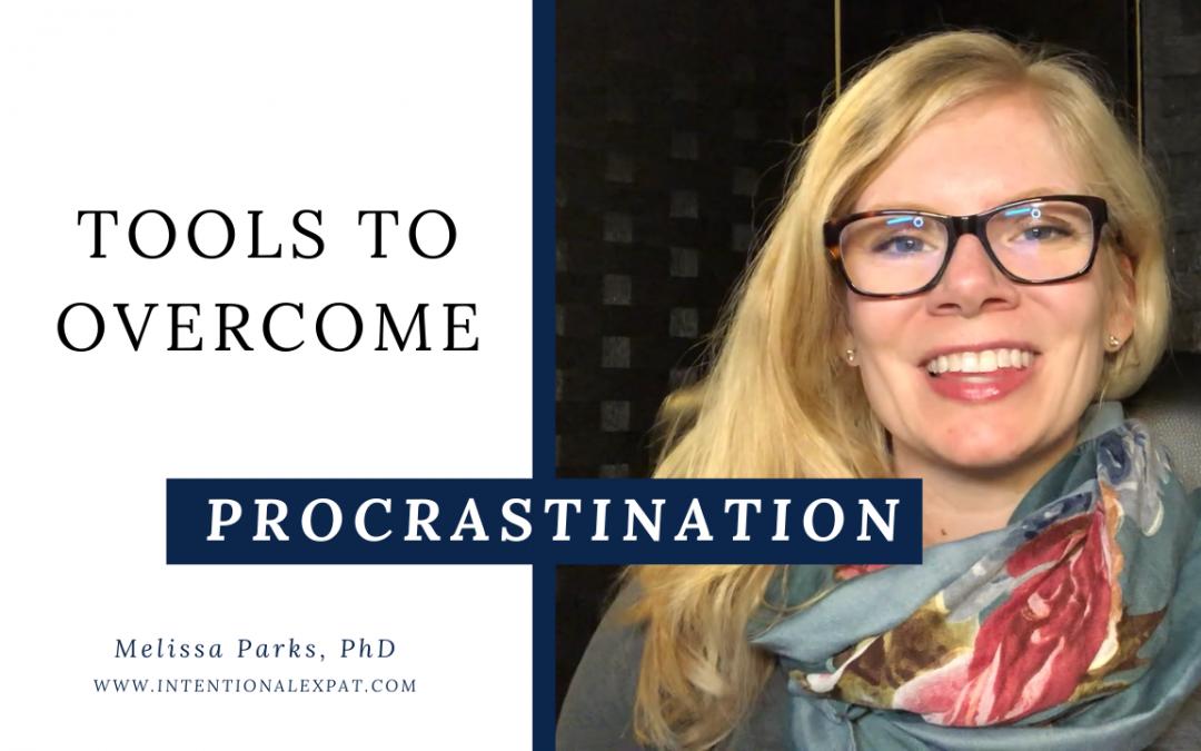 Tools to Overcome Procrastination