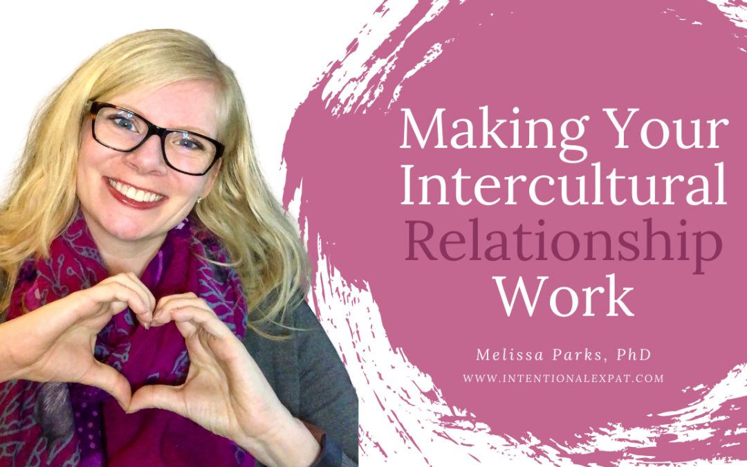 Making Your Intercultural Relationship Work
